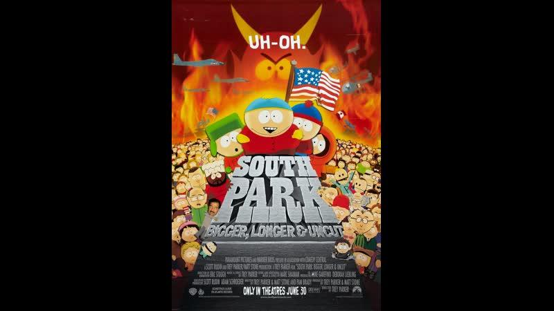Южный Парк: большой, длинный, необрезанный / South Park: bigger, longer and uncut [1999]