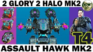NEW ROBOT ASSAULT HAWK MK2 2 GLORY 2 HALO MK2 WAR ROBOTS 2 OVERDRIVE 6 LVL + LAST+ ADRIAN 70 LVL T4