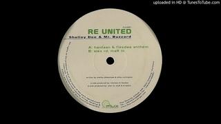 Shelley Dee & Mr. Buzzard - Re United (Hantaan & Flexdee Anthem)
