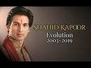 Shahid Kapoor Evolution 2003-2019