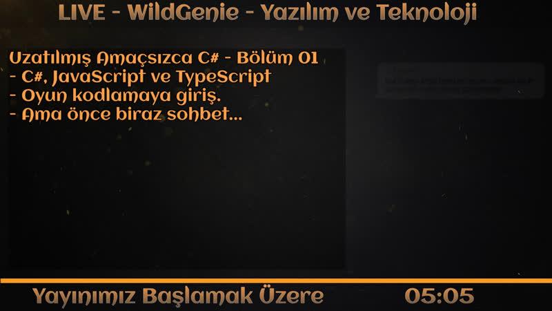 LIVE - WildGenie - Yazılım ve Teknoloji - Uzatılmış Amaçsızca C - Bölüm 03