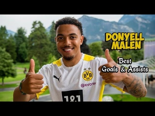 Donyell Malen   Best Goals & Assists   Welcome to Borussia Dortmund