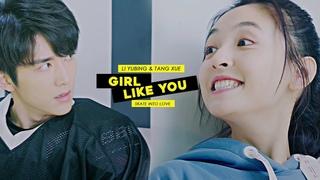 li yubing & tang xue || girl like you [skate into love fmv]