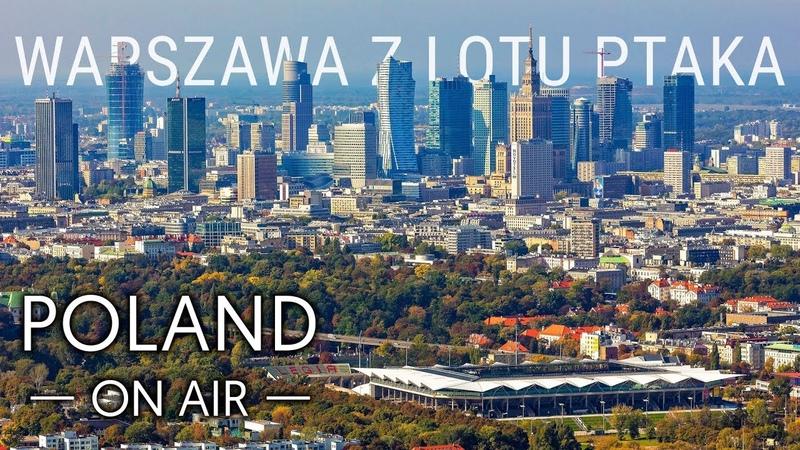 Warszawa z lotu ptaka POLAND ON AIR Maciej Margas Aleksandra Łogusz