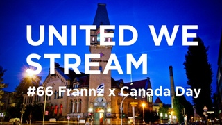 United We Stream #66 - Frannz x Canada Day