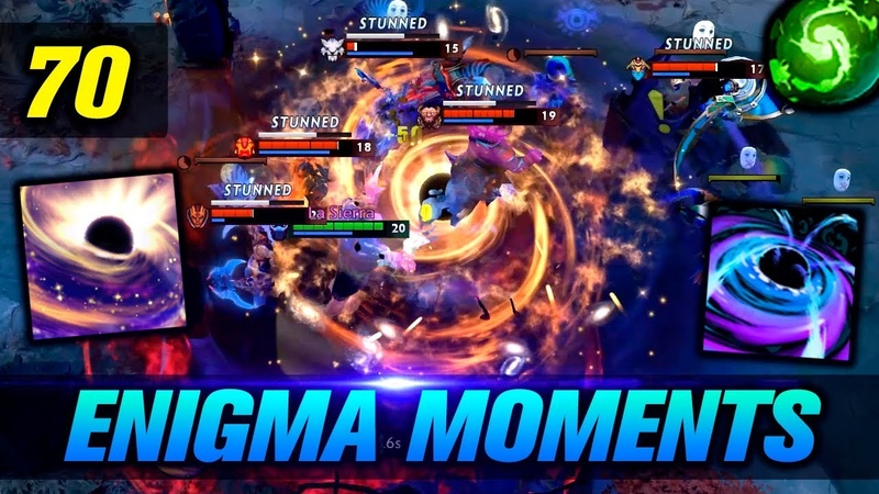 Dota 2 Enigma Moments Ep. 70