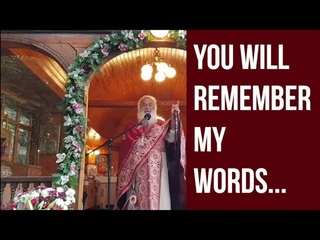 """""""Do not be afraid!"""" - the last message of Fr. Ghelasie"""